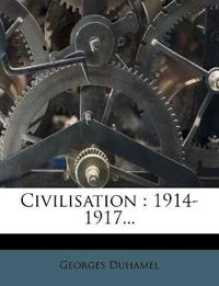 Civilisation : 1914-1917...