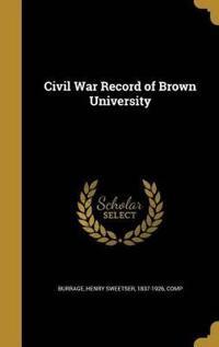 CIVIL WAR RECORD OF BROWN UNIV