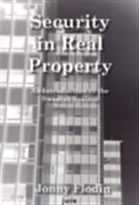 Security in Real Property - An Introduction to the Swedish System