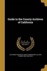 GT THE COUNTY ARCHIVES OF CALI