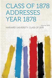 Class of 1878 Addresses Year 1878 Year 1878