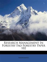 Research Management In Forestry Fao Forestry Paper 102