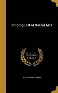 FINDING LIST OF USEFUL ARTS