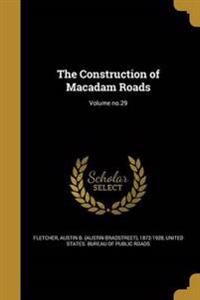 CONSTRUCTION OF MACADAM ROADS