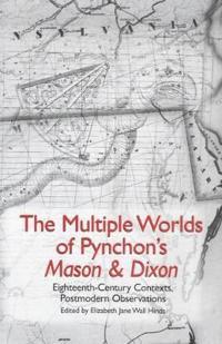 The Multiple Worlds of Pynchon's Mason & Dixon