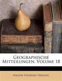 Geographische Mitteilungen, Volume 18