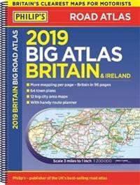 Philips 2019 big road atlas britain and ireland - spiral - (spiral binding)