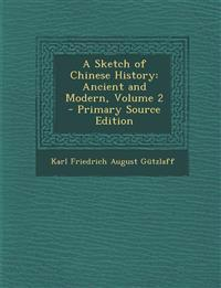 A Sketch of Chinese History: Ancient and Modern, Volume 2