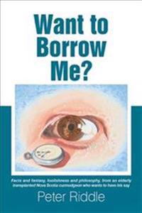 Want to Borrow Me?