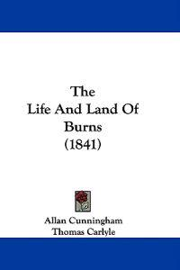 The Life And Land Of Burns (1841)