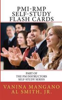 PMI-Rmp Self-Study Flash Cards: Part of the PM Instructors Self-Study Series