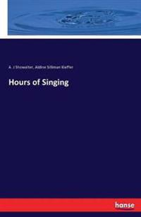 Hours of Singing