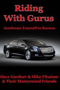 Riding with Gurus: Accelerate Yourself to Success