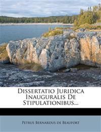 Dissertatio Juridica Inauguralis De Stipulationibus...