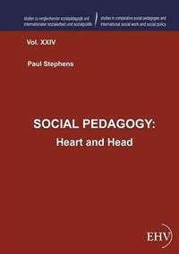 Social Pedagogy: Heart and Head