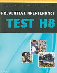 Preventive Maintenance and Inspection Pmi Test H8