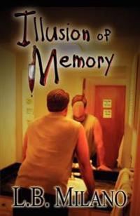 Illusion of Memory