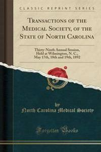 Transactions of the Medical Society, of the State of North Carolina