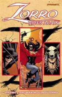 Zorro Rides Again Volume 2: The Wrath of Lady Zorro