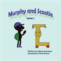 Murphy and Scootie