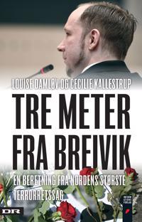Tre meter fra Breivik