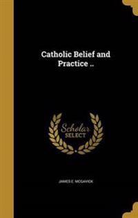 CATH BELIEF & PRAC