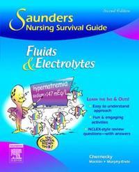 Saunders Nursing Survival Guide Fluids & Elecrolytes