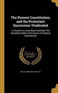 PRESENT CONSTITUTION & THE PRO