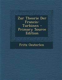 Zur Theorie Der Francis-Turbinen - Primary Source Edition