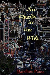 No Church in the Wild: A Hypomnema of Hypersexuality