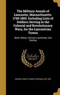 MILITARY ANNALS OF LANCASTER M