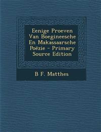 Eenige Proeven Van Boegineesche En Makassaarsche Poëzie - Primary Source Edition