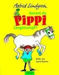 Kennst du Pippi Langstrumpf? : Bilderbuch