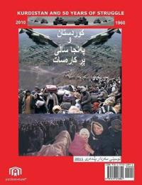 Kurdistan and 50 Years of Struggle: Kurd and Kurdistan