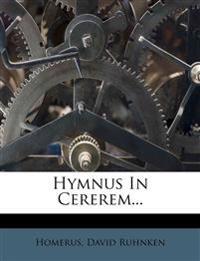 Hymnus In Cererem...