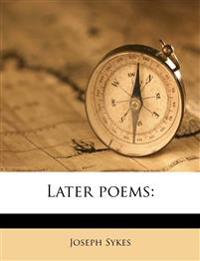 Later poems:
