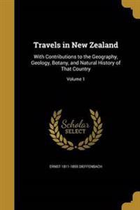 TRAVELS IN NEW ZEALAND