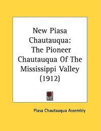 New Piasa Chautauqua