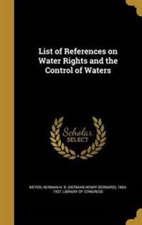 LIST OF REFERENCES ON WATER RI