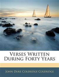 Verses Written During Forty Years