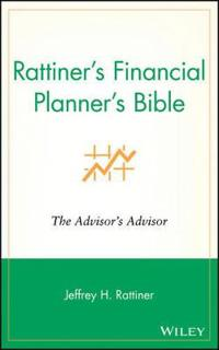 Rattiner's Financial Planners Bible