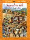 Solgudens folk : Livet i det gamla Inkariket