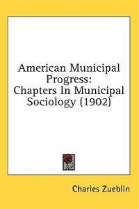 American Municipal Progress