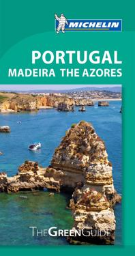 The Michelin Green Guide Portugal Madeira the Azores