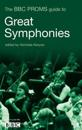 The BBC Proms Guide to Great Symphonies