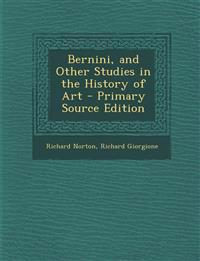 Bernini, and Other Studies in the History of Art