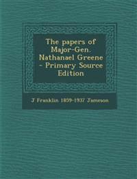Papers of Major-Gen. Nathanael Greene