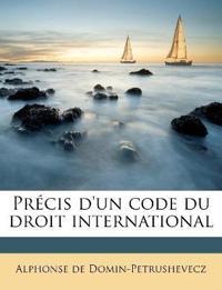 Précis d'un code du droit international