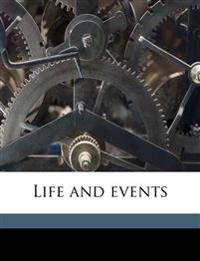 Life and events