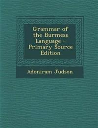 Grammar of the Burmese Language